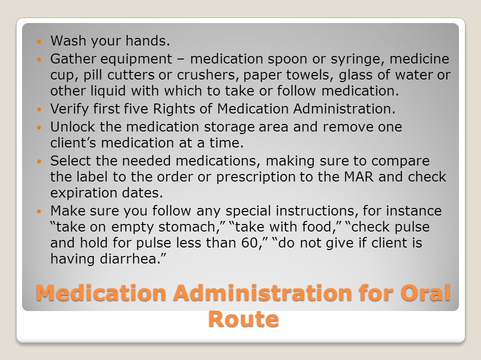 Medication Administration for Oral Route