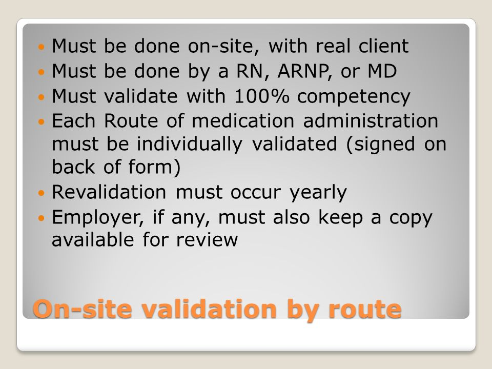 On-site validation by route