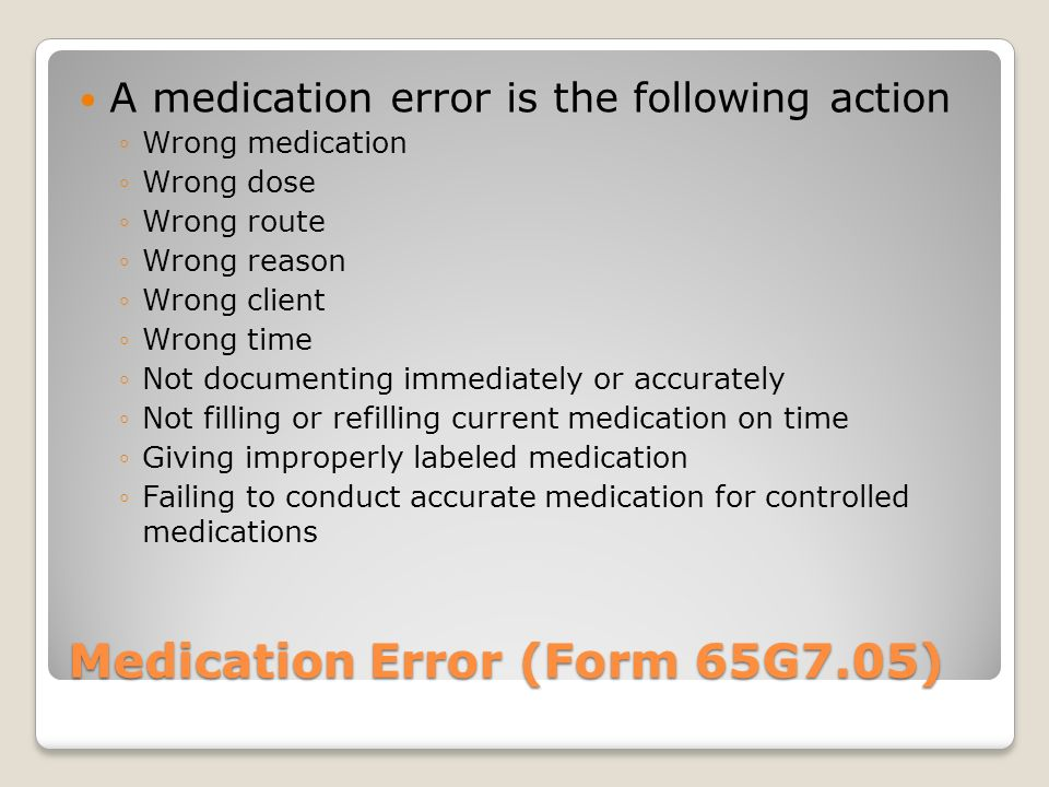 Medication Error (Form 65G7.05)