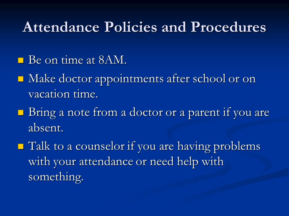 Attendance Policies and Procedures