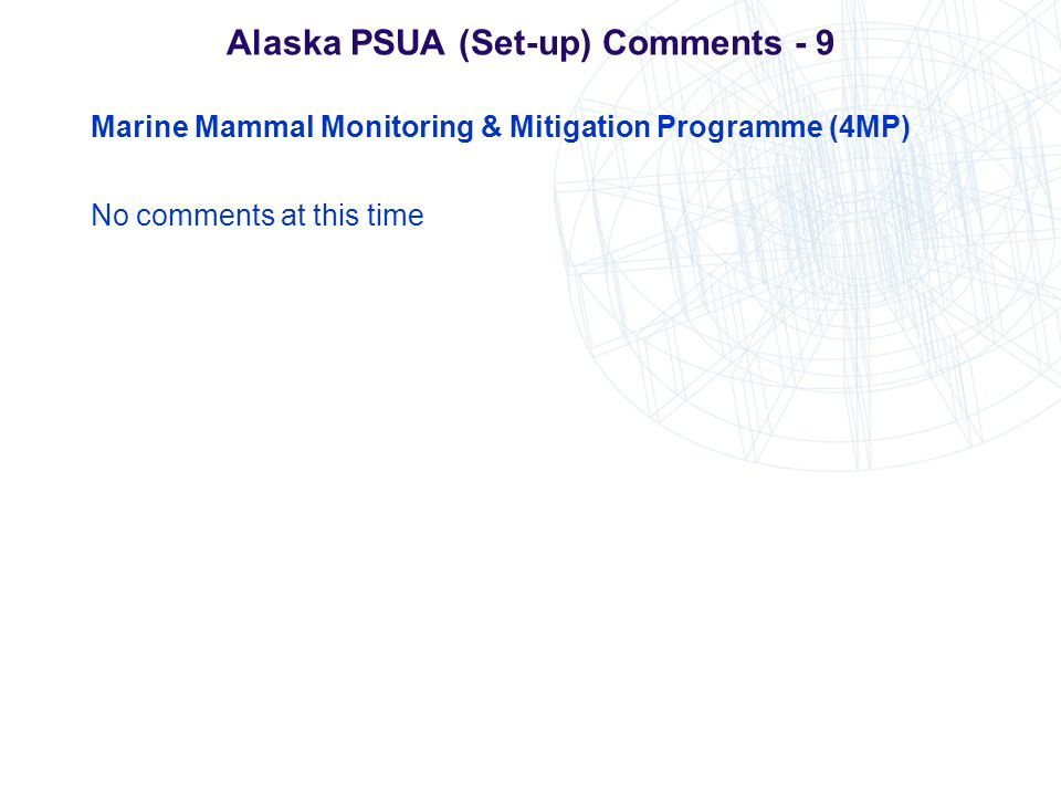 Alaska PSUA (Set-up) Comments - 9