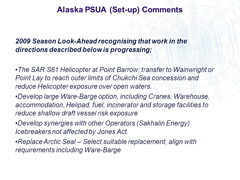 Alaska PSUA (Set-up) Comments