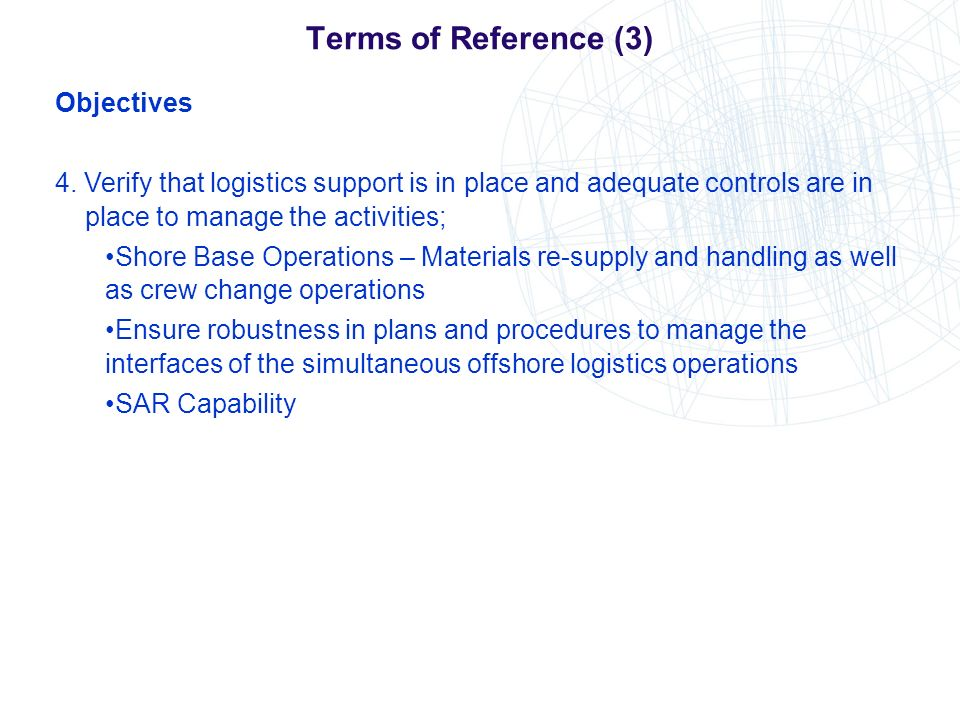 Terms of Reference (3) Objectives