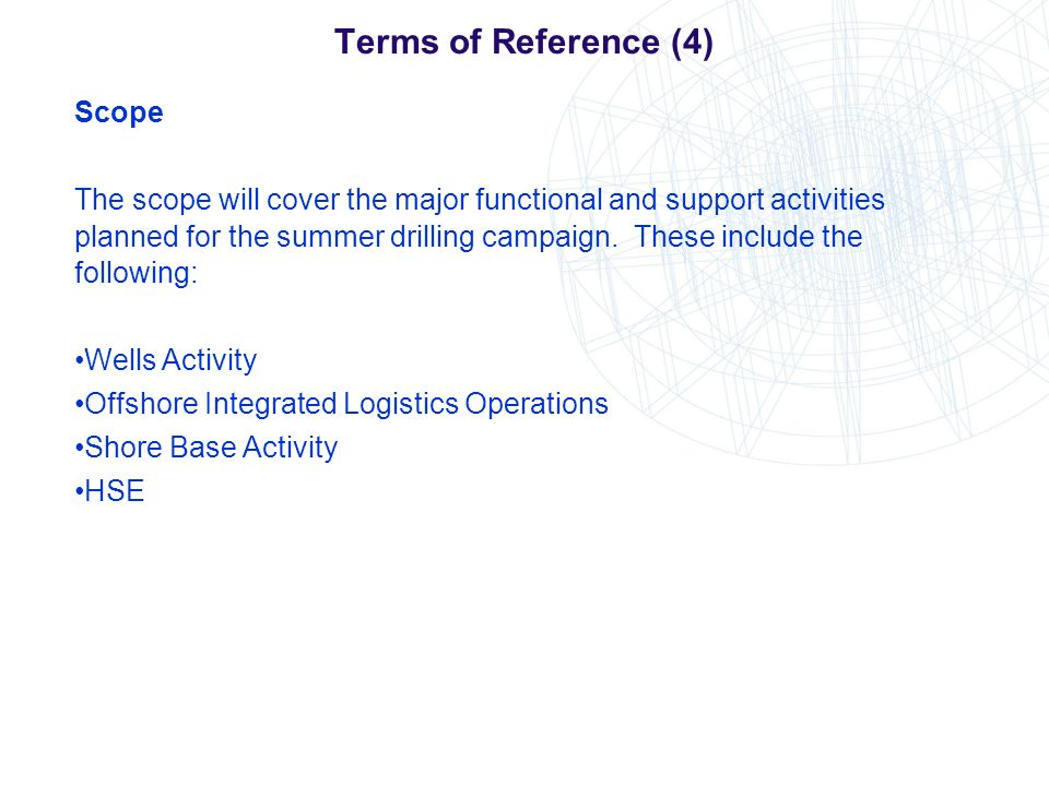 Terms of Reference (4) Scope