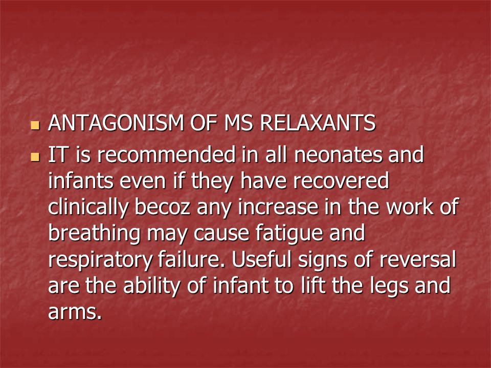 ANTAGONISM OF MS RELAXANTS