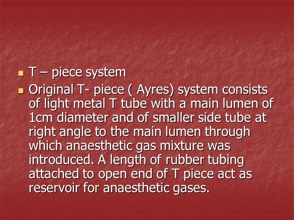 T – piece system