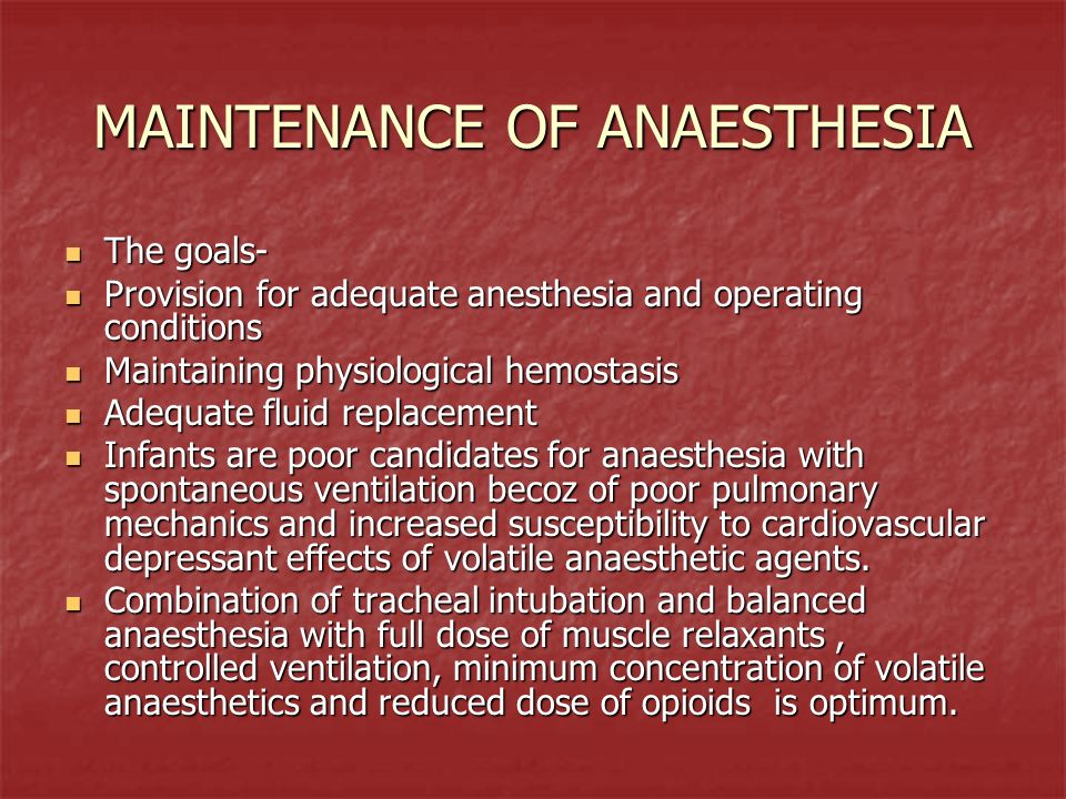 MAINTENANCE OF ANAESTHESIA
