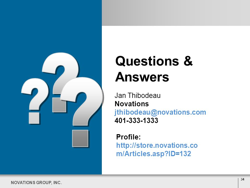 Questions & Answers Jan Thibodeau Novations