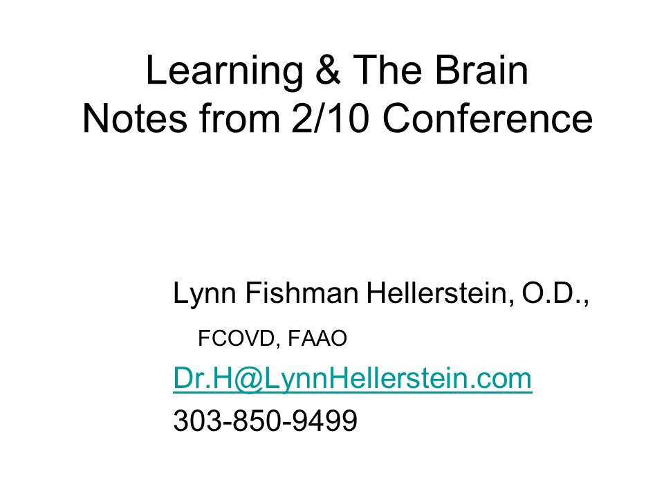 Learning & The Brain Notes from 2/10 Conference