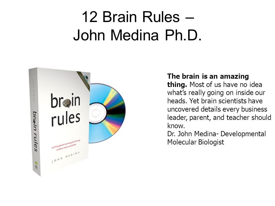 12 Brain Rules – John Medina Ph.D.