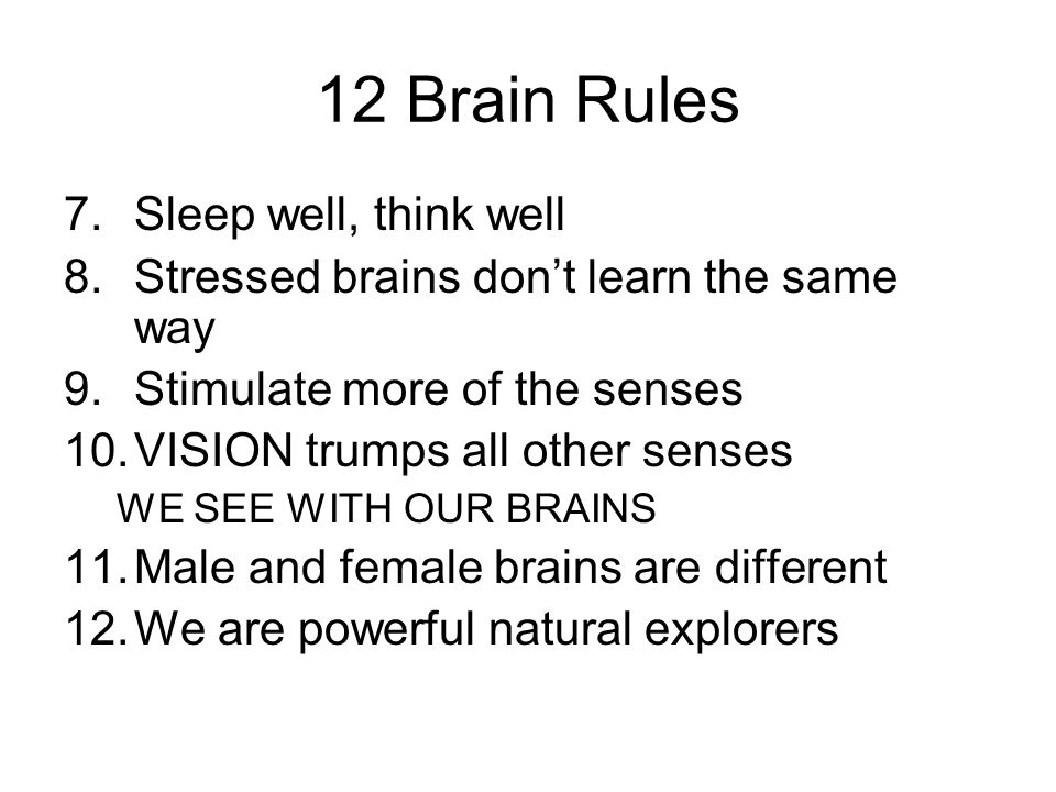 12 Brain Rules Sleep well, think well