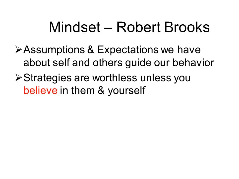 Mindset – Robert Brooks