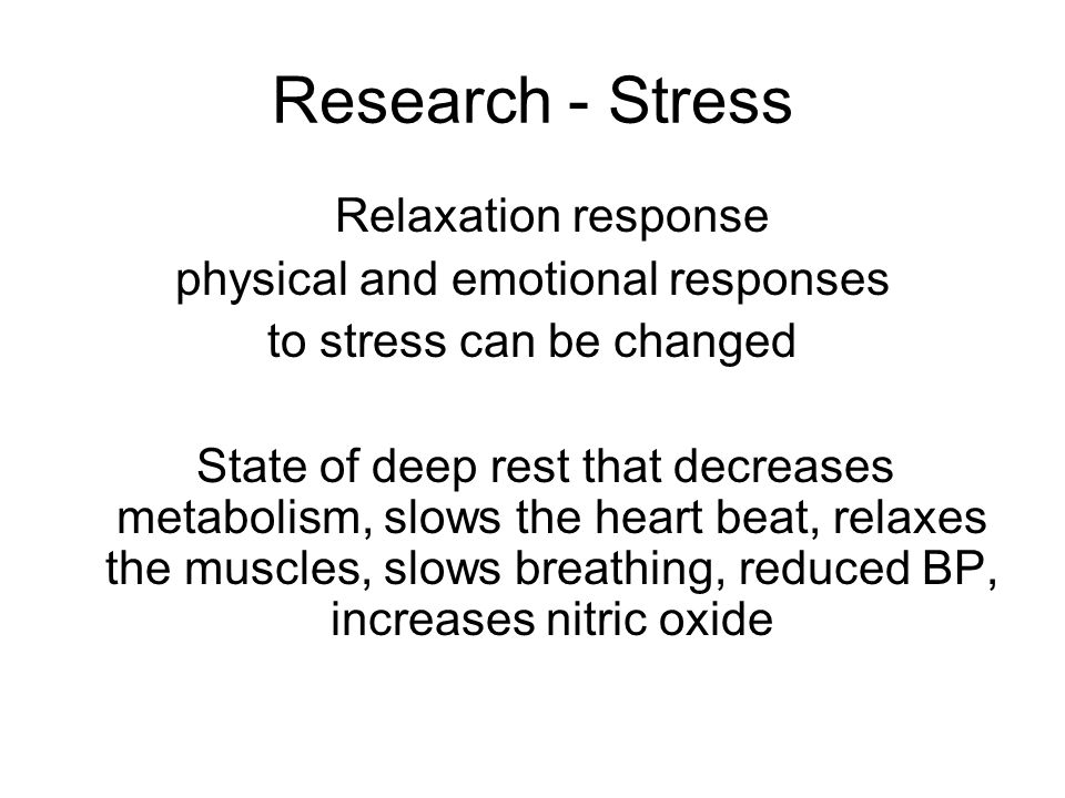 Research - Stress Relaxation response physical and emotional responses