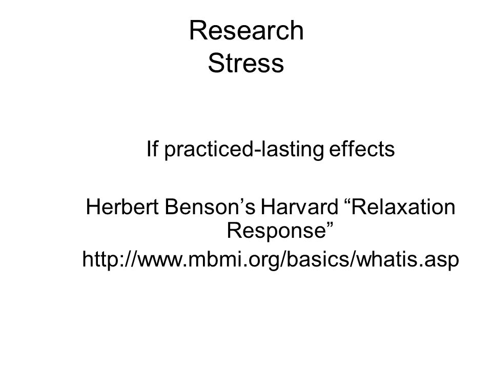 Research Stress If practiced-lasting effects
