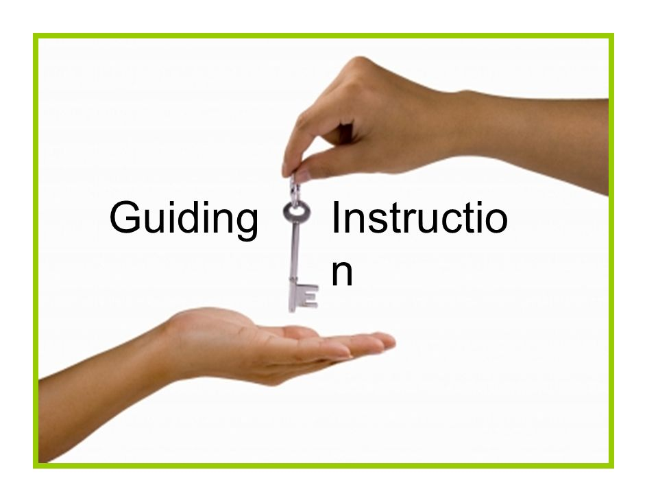 Guiding Instruction