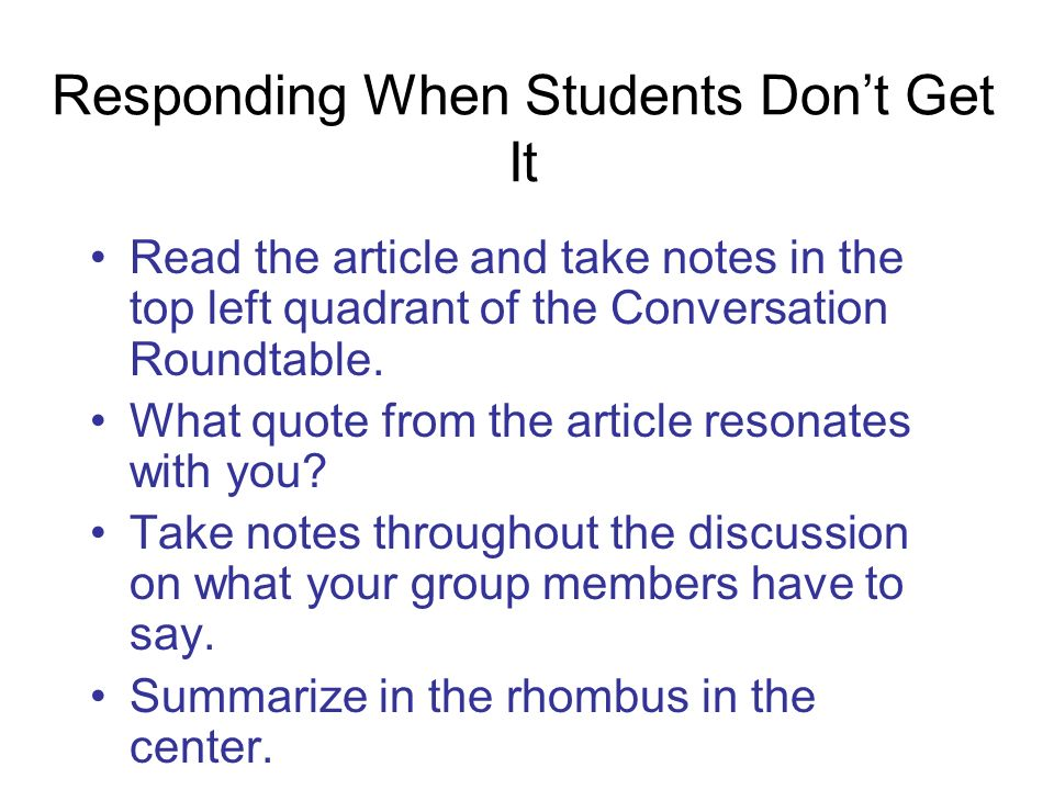Responding When Students Don't Get It