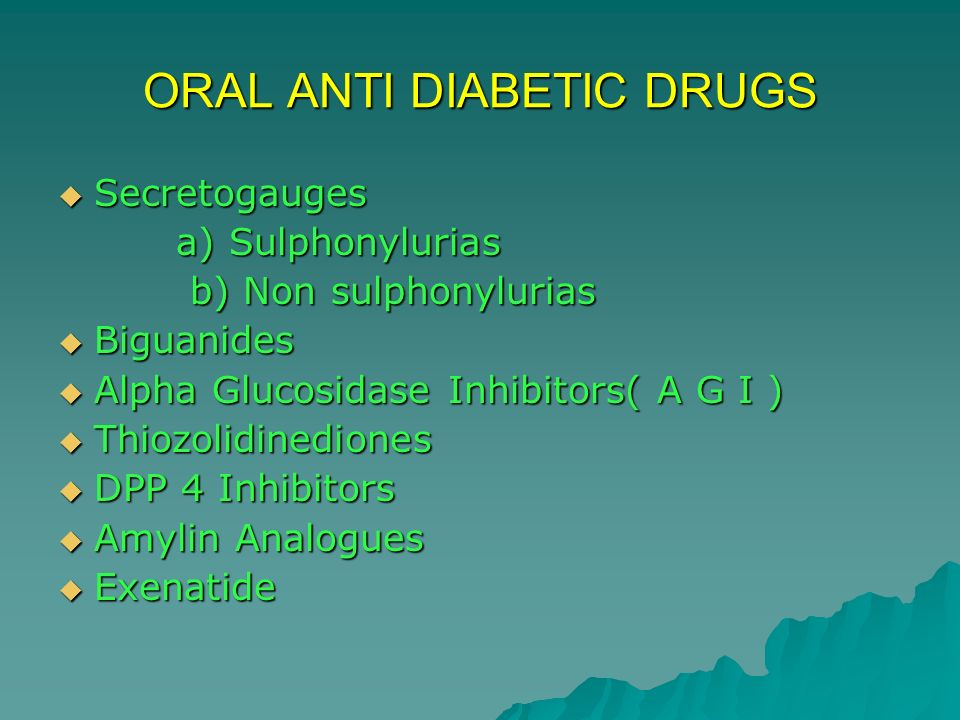 ORAL ANTI DIABETIC DRUGS