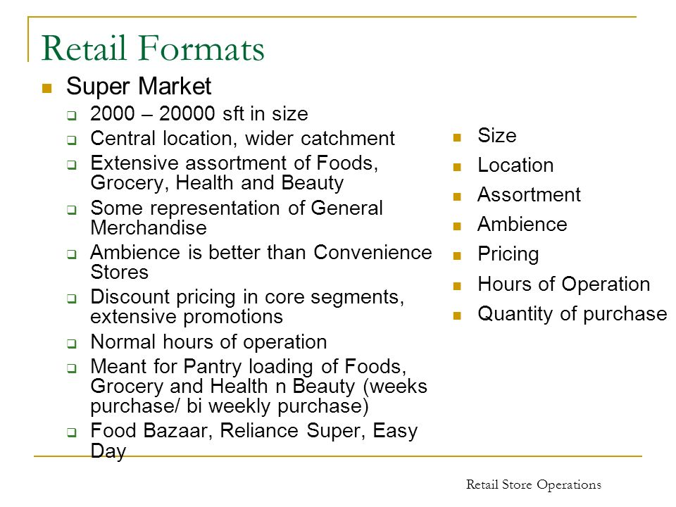 Retail Formats Super Market 2000 – sft in size