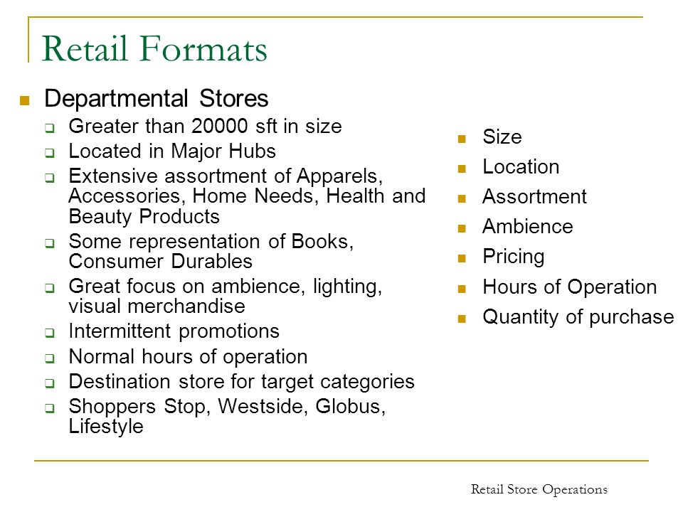 Retail Formats Departmental Stores Greater than sft in size
