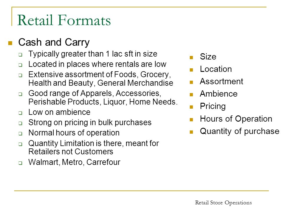 Retail Formats Cash and Carry Size Location Assortment Ambience