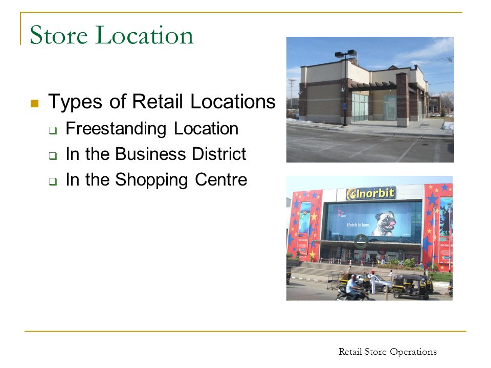 Store Location Types of Retail Locations Freestanding Location