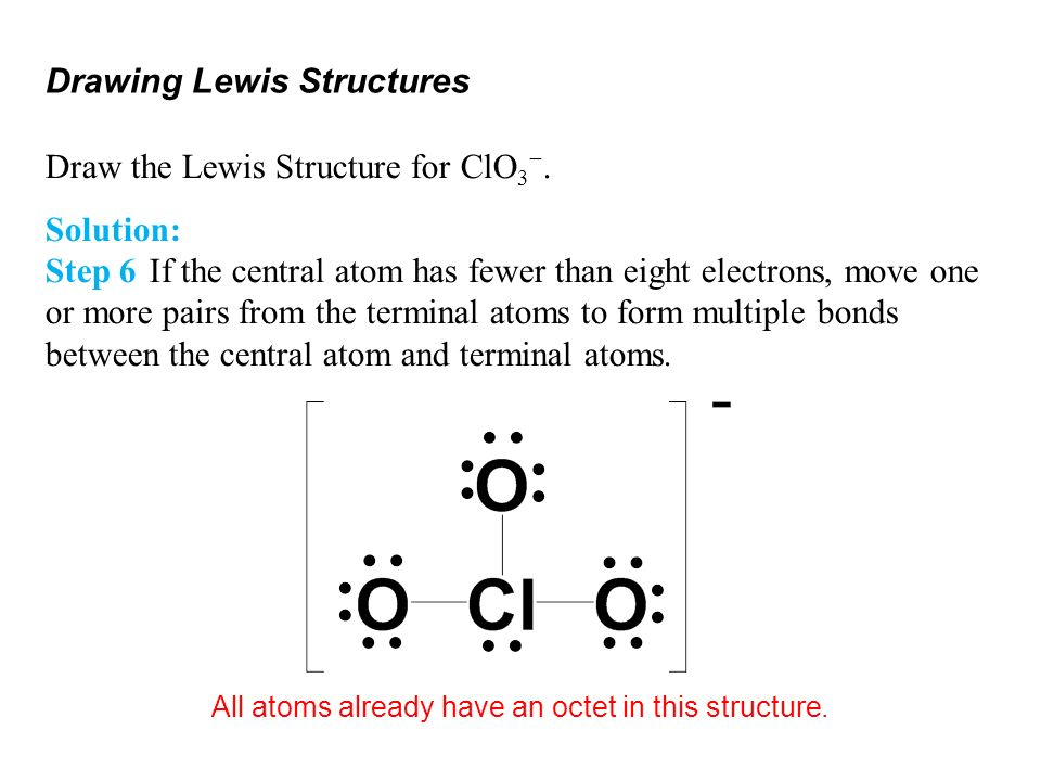 All atoms already have an octet in this structure.