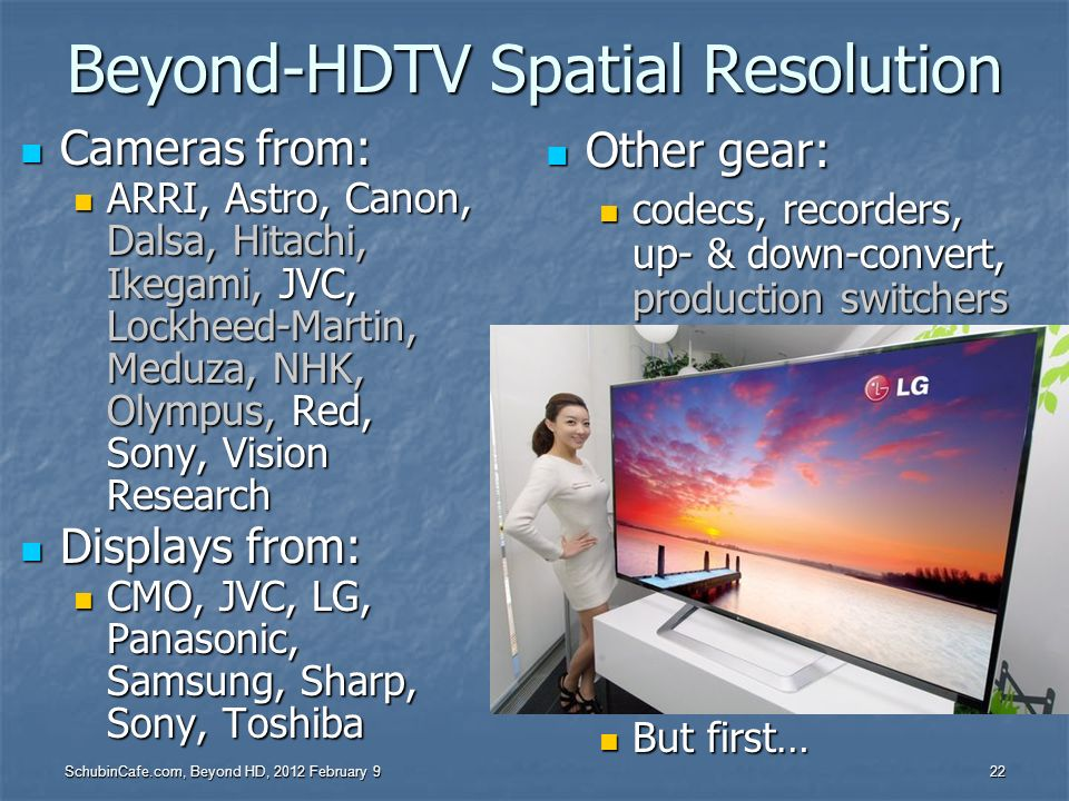 Beyond-HDTV Spatial Resolution