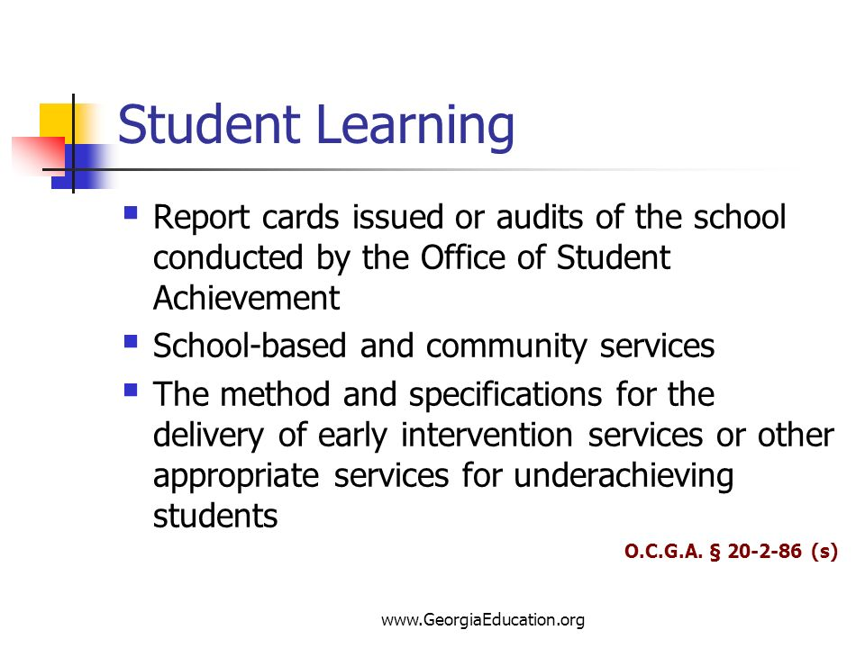 Student Learning Report cards issued or audits of the school conducted by the Office of Student Achievement.