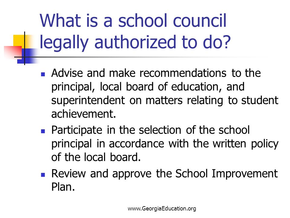 What is a school council legally authorized to do