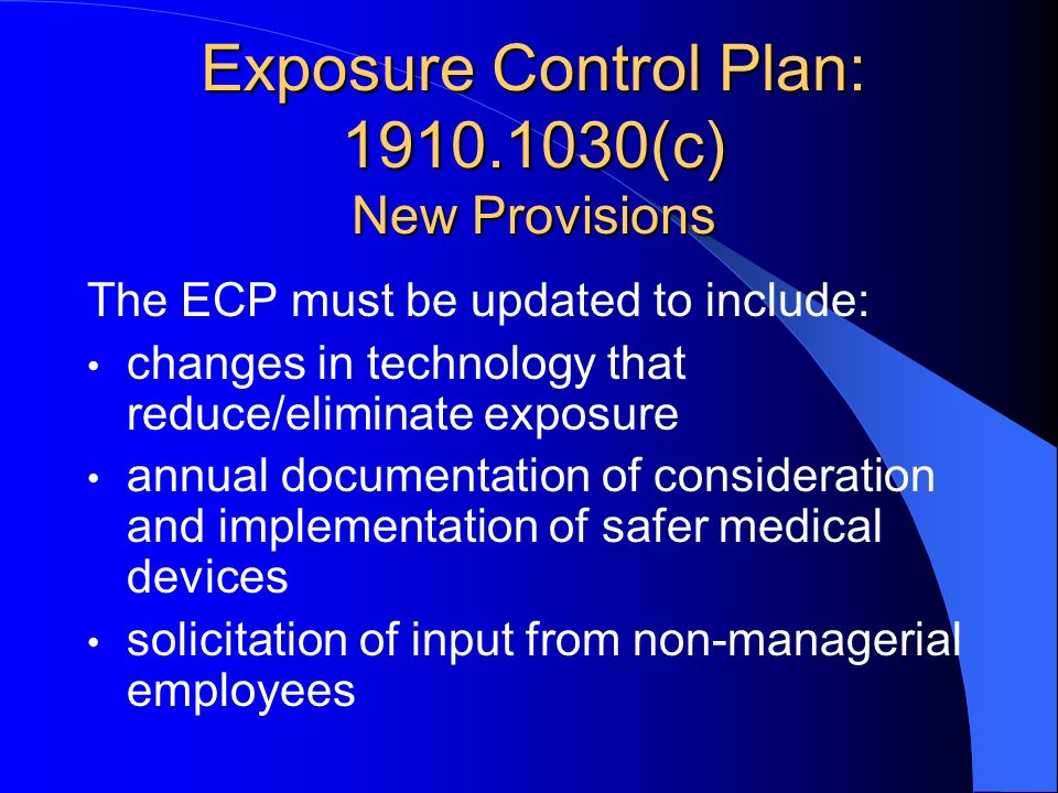 Exposure Control Plan: 1910.1030(c) New Provisions