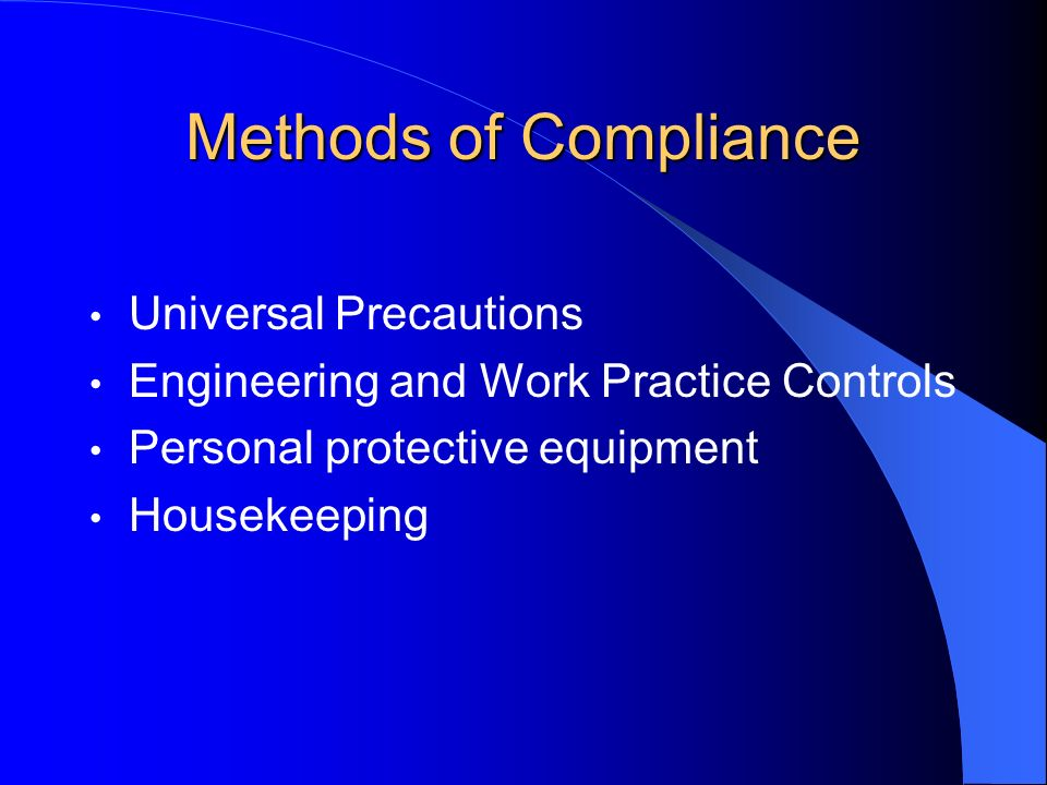 Methods of Compliance Universal Precautions