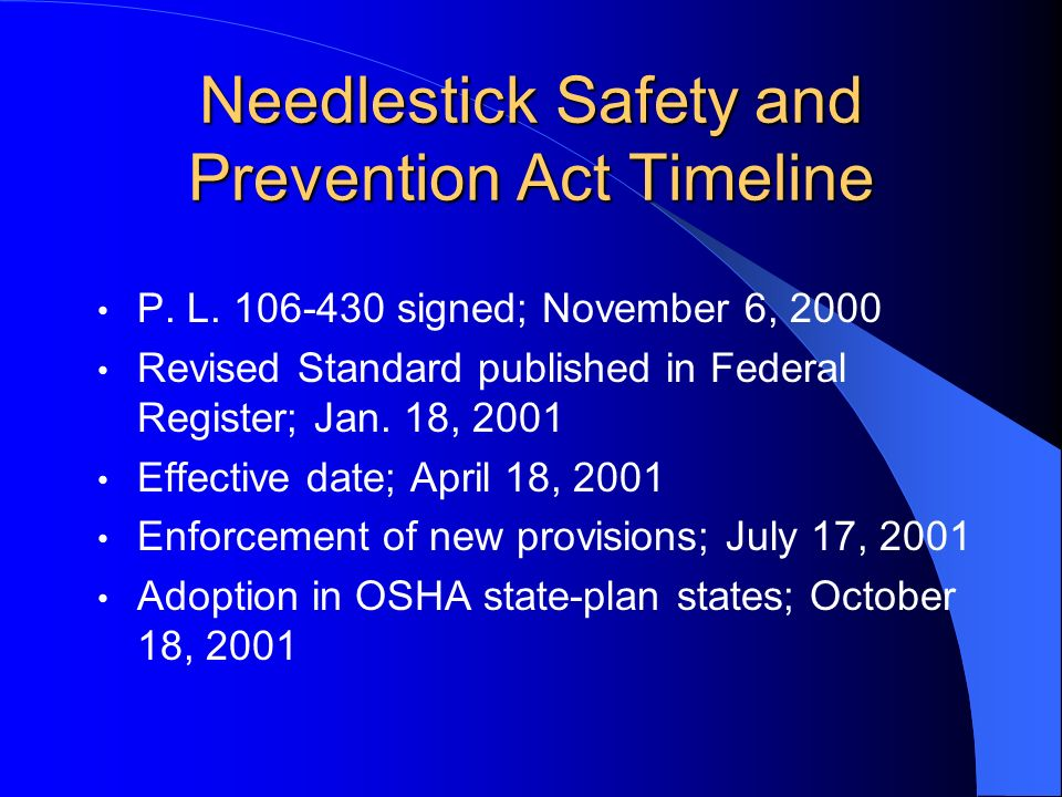 Needlestick Safety and Prevention Act Timeline