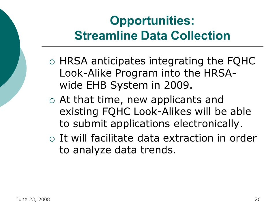 Opportunities: Streamline Data Collection