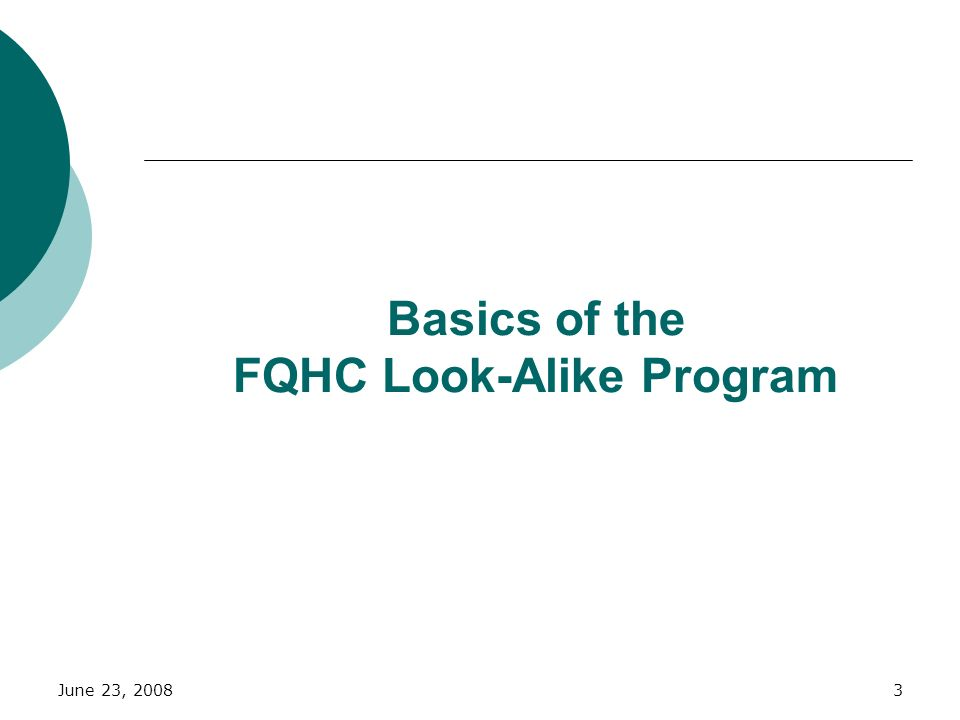 Basics of the FQHC Look-Alike Program
