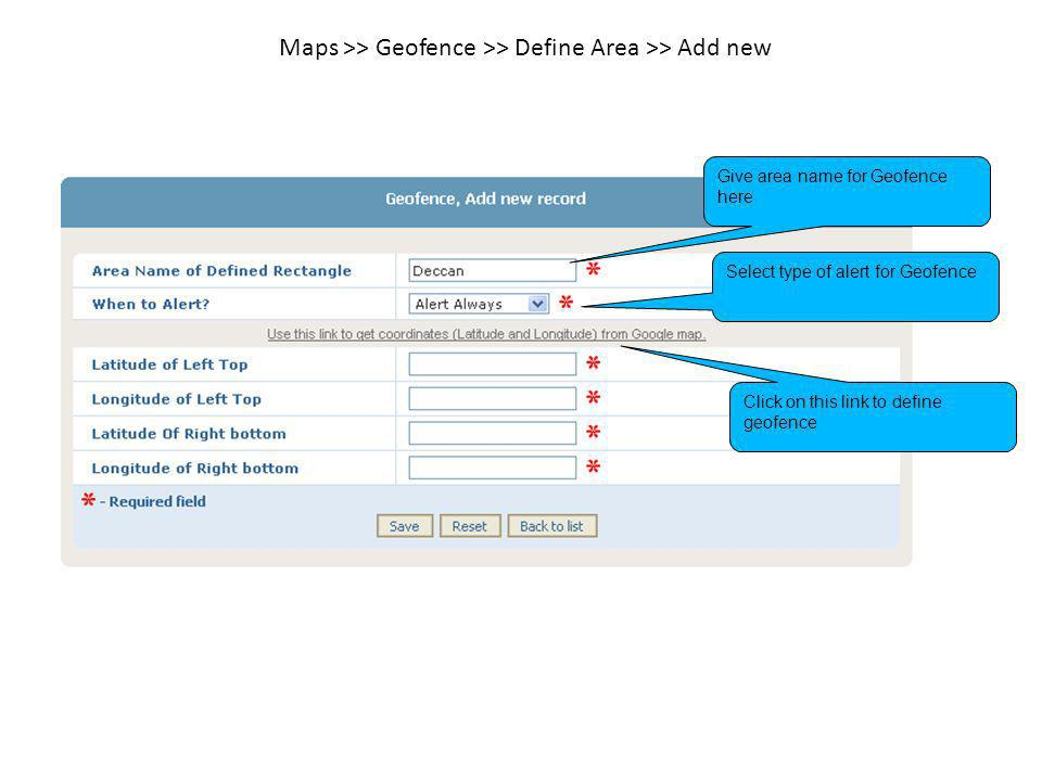 Maps >> Geofence >> Define Area >> Add new