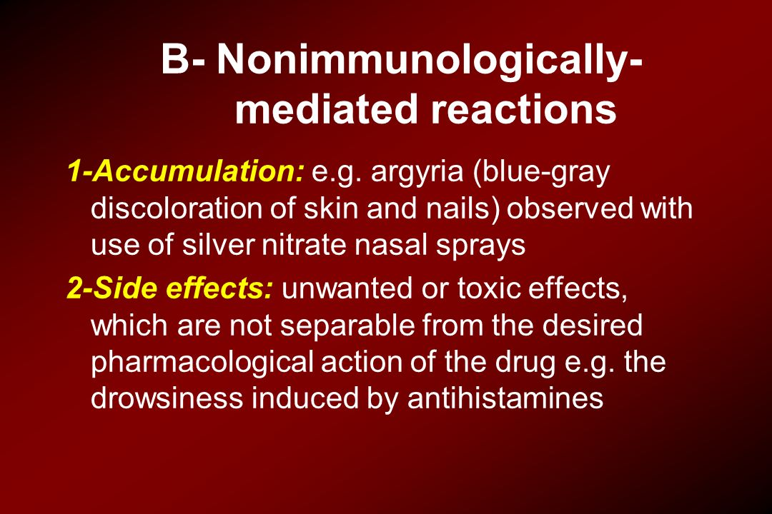 B- Nonimmunologically- mediated reactions