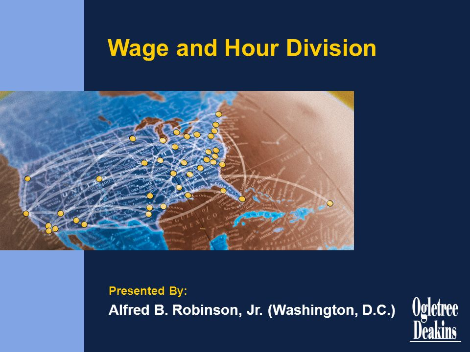 Wage and Hour Division Alfred B. Robinson, Jr. (Washington, D.C.)