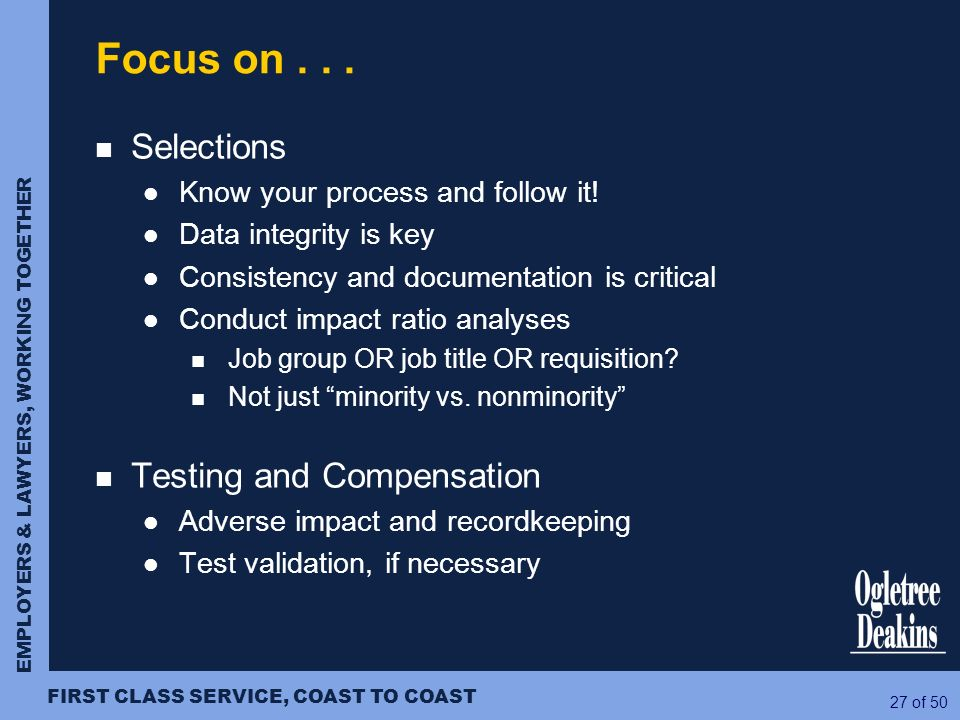 Focus on Selections Testing and Compensation