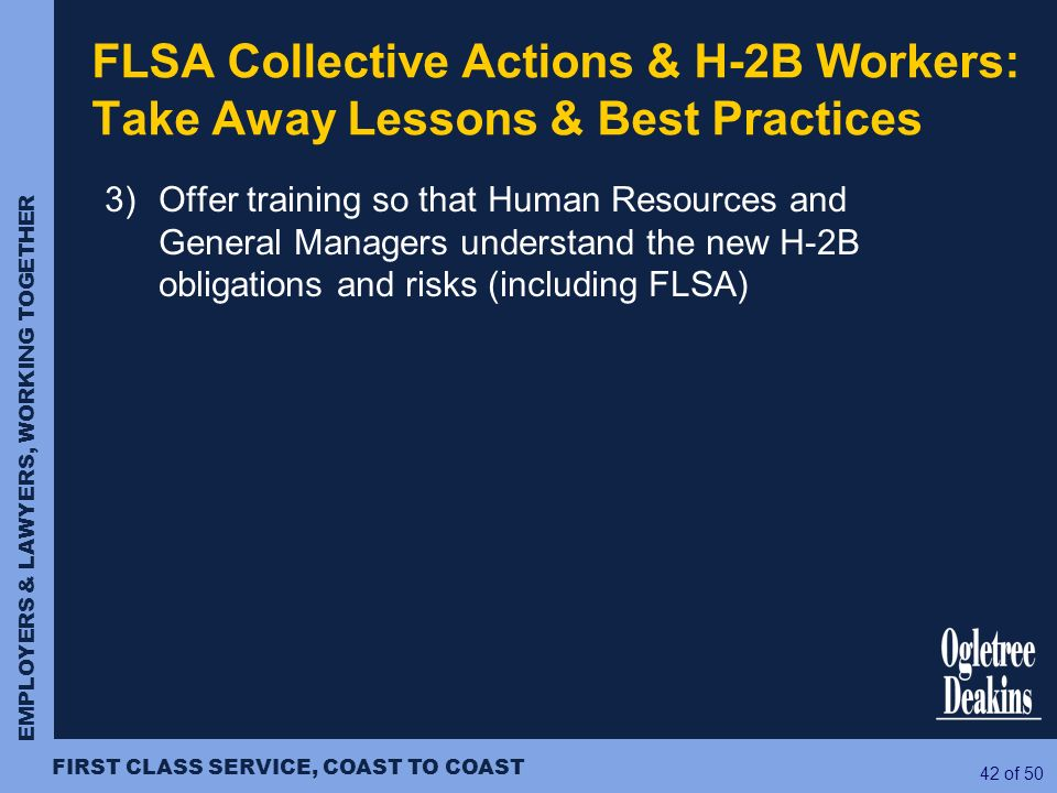 FLSA Collective Actions & H-2B Workers: Take Away Lessons & Best Practices
