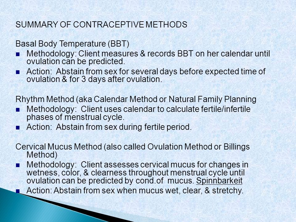 SUMMARY OF CONTRACEPTIVE METHODS Basal Body Temperature (BBT)