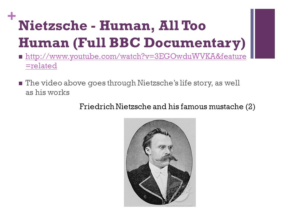 Nietzsche - Human, All Too Human (Full BBC Documentary)