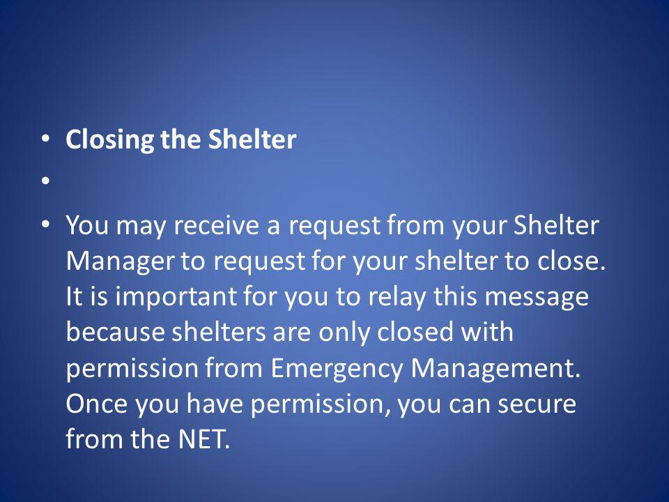 Closing the Shelter