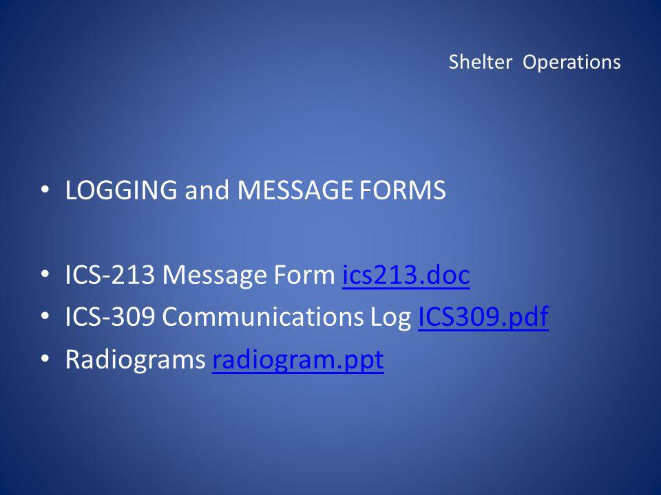 LOGGING and MESSAGE FORMS ICS-213 Message Form ics213.doc