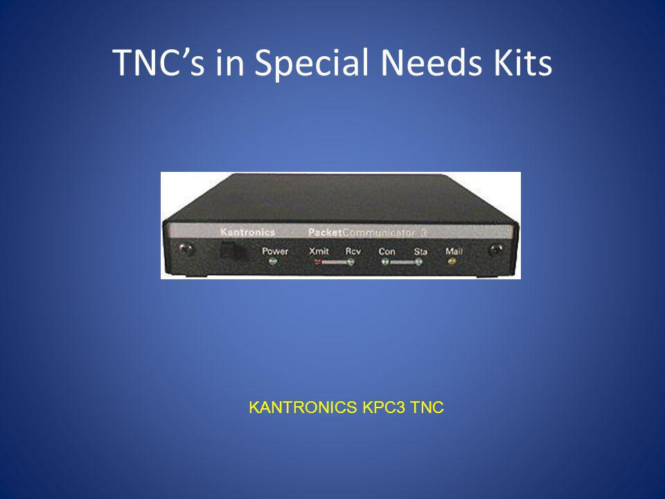 TNC's in Special Needs Kits