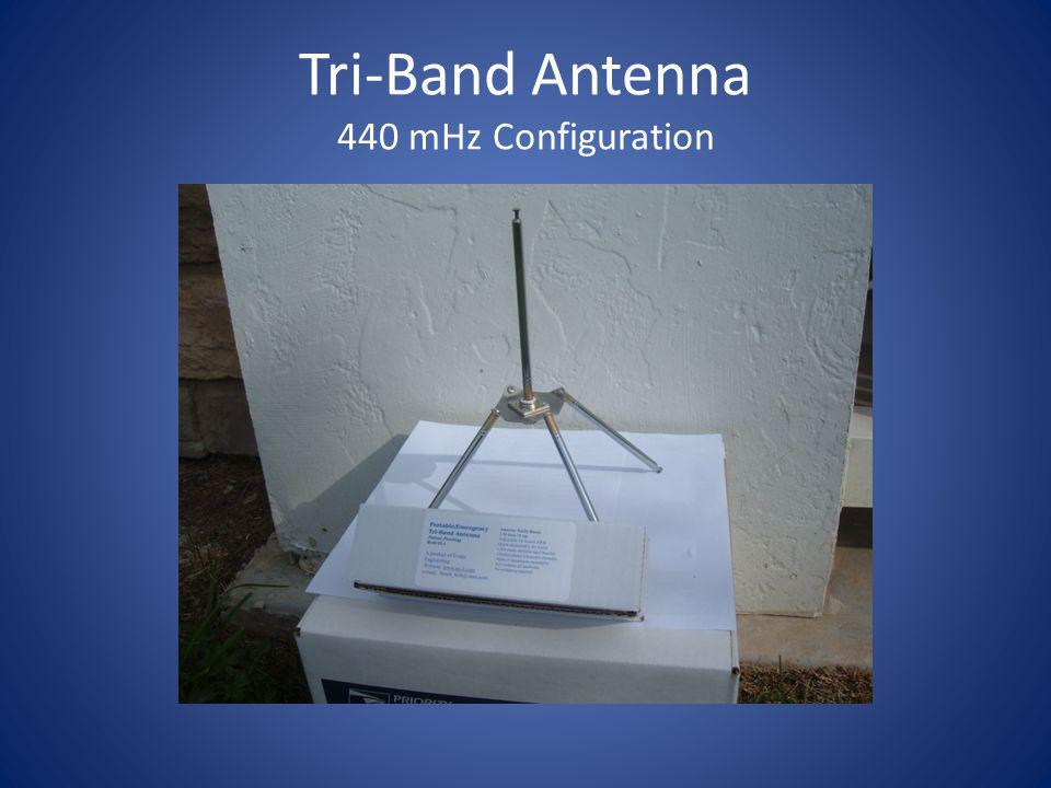 Tri-Band Antenna 440 mHz Configuration