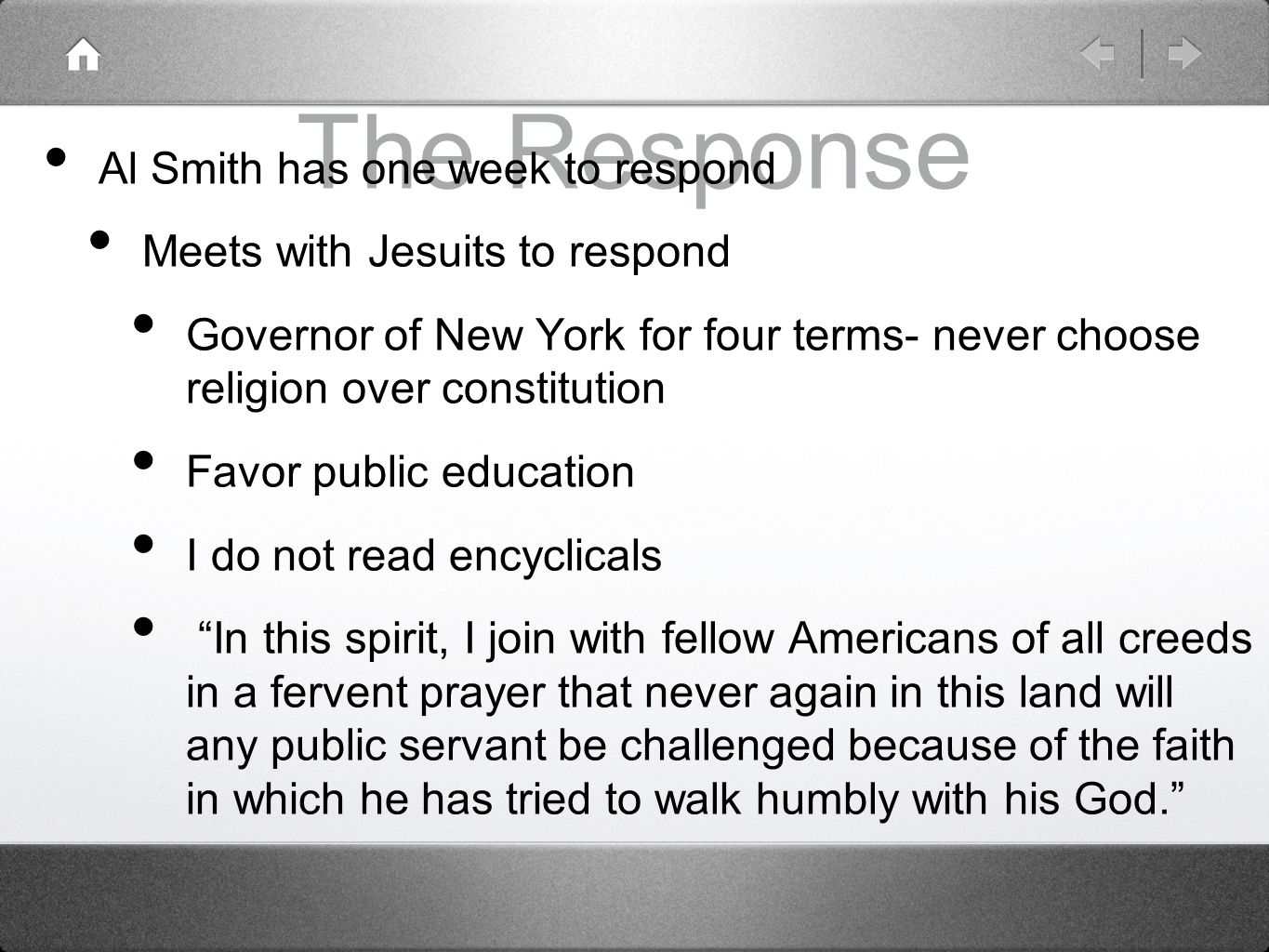 The Response Al Smith has one week to respond