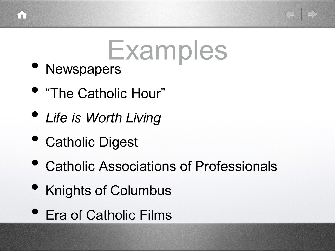Examples Newspapers The Catholic Hour Life is Worth Living