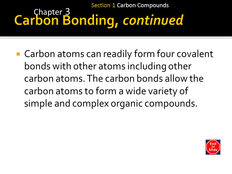 Carbon Bonding, continued