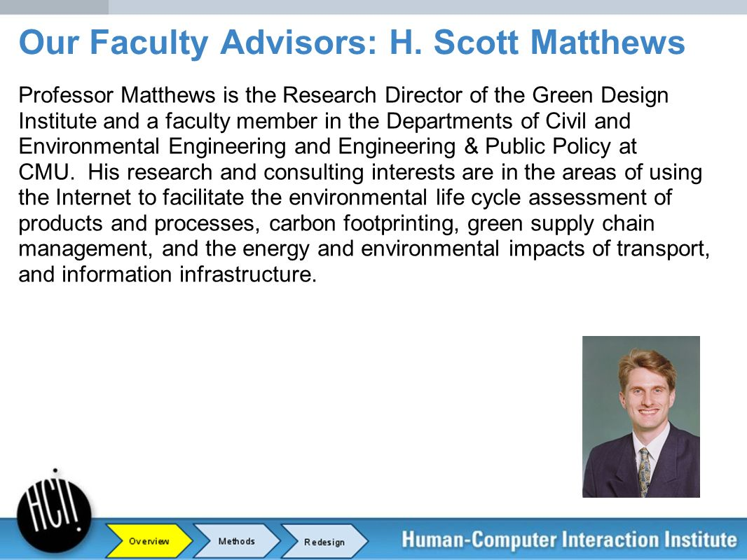 Our Faculty Advisors: H. Scott Matthews