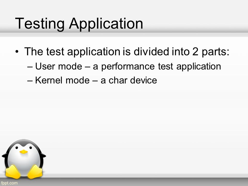 Testing Application The test application is divided into 2 parts: